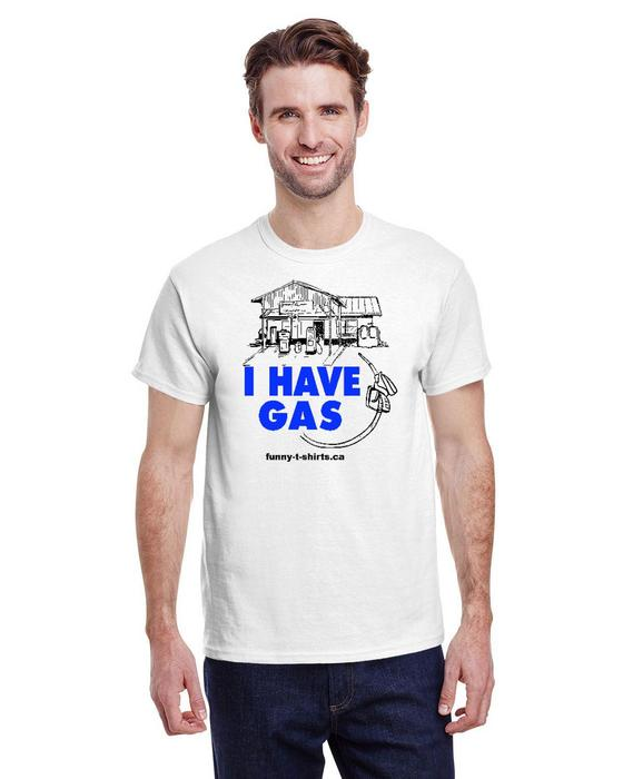I have gas – Unisex Tee